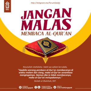 Jangan Malas Membaca Al Quran