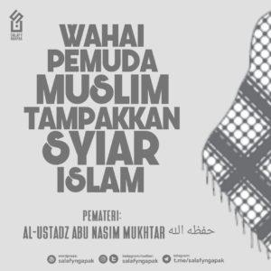 Wahai Pemuda Muslim Sampaikan Syiar Islam