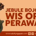 Jebule Bojone Wis Ora Perawan (Ternyata Istriku Sudah Tidak Perawan)