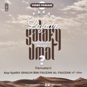 Apakah Lafadz Salafy Memecah Belah Manusia?